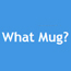 www.whatmug.co.uk